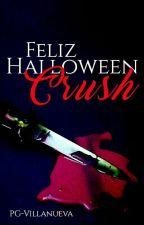 Feliz Halloween CRUSH / PAUSADA by PG-Villanueva