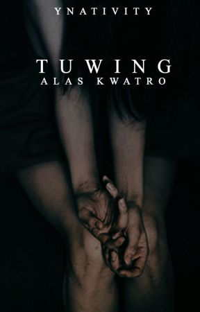 Tuwing Alas Kwatro by ynativity