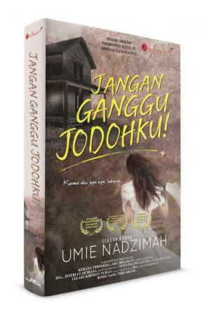 JANGAN GANGGU JODOHKU! by UmieNadzimah2015