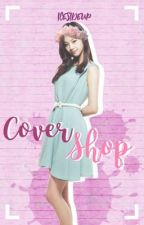 the cover shop by icesideup