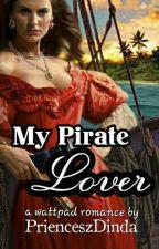 My Pirate Lover by PrienceszDinda