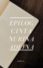 Epilog Cinta Nurina Adlina by JuneZaidi