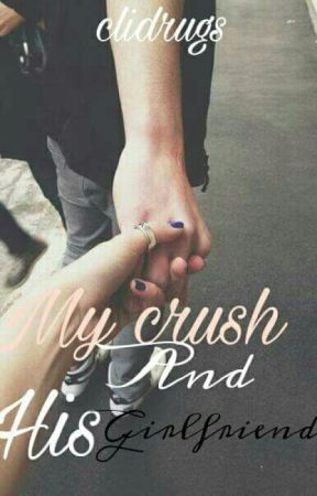 My crush and his Girlfriend by clidrugs