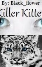 Killer Kitten ( A Wolverine love story) by black_flower