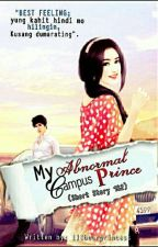 MY ABNORMAL CAMPUS PRINCE (Short story) by illbeurprincess