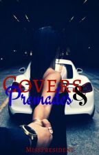 Covers & Premades by MissPresident_