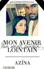 [ll]   Azîna 《 Mon avenir lointain 》 by JLesPrendEnLeLe