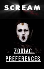 Zodiac MTV Scream  preferences by Hogwartswolfie