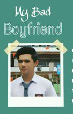 My Bad Boyfriend  by Rsnptr