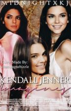 Kendall Jenner Imagines by MIDNIGHTXKJ