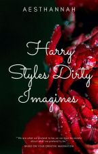 Harry Styles Dirty Imagines  by aesthannah