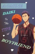 Aomine Is The Type Of Boyfriend by Mido_6