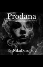 Prodana by NikaDarojkovi