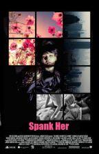 Spank Her. [Suga & Tú] by Loverofthem