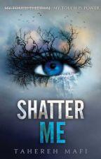 Разрушь меня (Shatter Me) - Тахира Мафи by maryna_20
