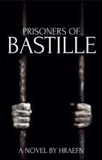 Prisoners of Bastille by Hraefn