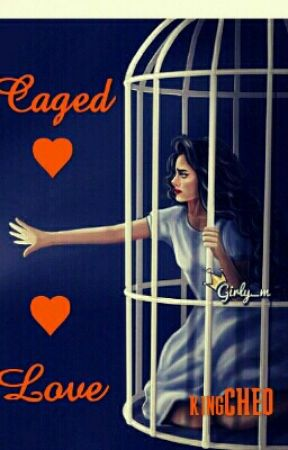 Caged Love by kingCHEO