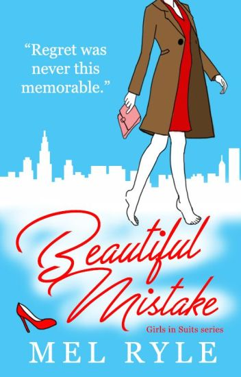 Beautiful Mistake (Book 1 Of The Girl In Suits Series)
