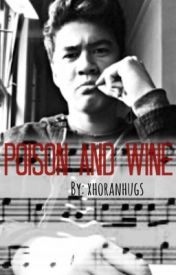 Poison and Wine by CaptivatingCalum