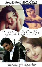Yaadein~Memories (COMPLETED) by themissmysterywriter