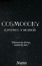 Cosmogony [Optimus Prime X Reader] by Nanopax