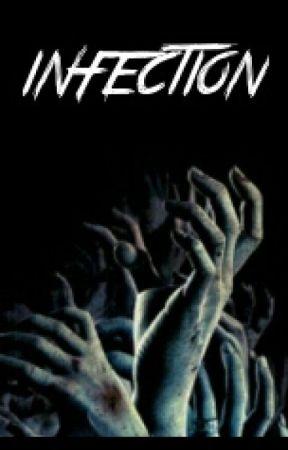 Infection (1) by KotaKaiLovett