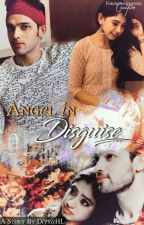 MaNan FF- Angel In Disguise by DivyaHL
