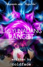 Ilusyunadang Panget by coldface13
