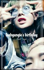 [reup]oneshot|taegi|Taehyungie's birthday by blacksugar_1901