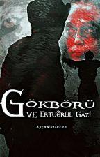 Gökbörü ve Ertuğrul Gazi by aycamutlucan