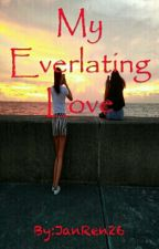 My Everlasting Love (JhoBea) by JanRen26