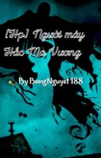 [Hp] Người máy Hắc Ma Vương by BangNguyet188