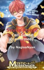 Mystic Messenger Seven Route Outgoing Call Guide (Confirmed) by _MelonP_