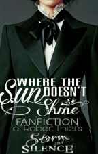 Where The Sun Doesn't Shine (A Storm and Silence fanfiction) by ffokkoff