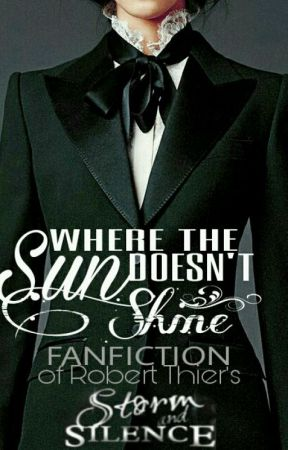 Where The Sun Doesn't Shine (A Storm and Silence fanfiction) by dilwidit