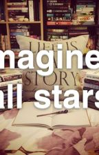 Imagines et préférences all stars (commande & imagination) by NiceVampire