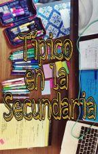 Típico en la Secundaria by LunaAime