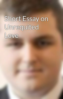 Short essay about love