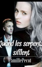 Quand les serpents sifflent [Tome 1 et 2] by CamillePecot
