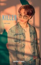 [C] KILLER ● pjm by vaehyung_