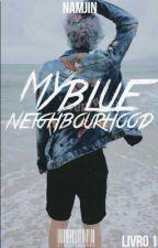 My Blue Neighborhood  by yoongiwzx