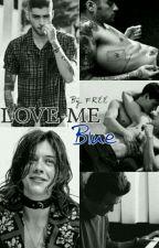 love Me Blue (ZARRY) by Rahastylik