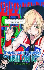 traductor fujoshi de yuri!!! on ice by AraSeragakx
