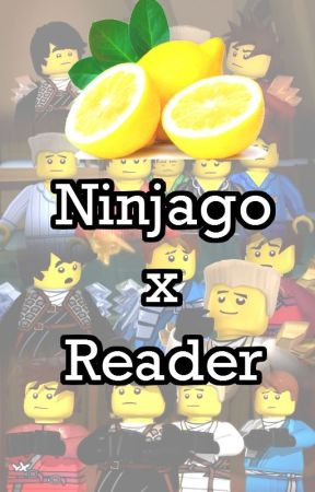 Ninjago x Reader Lemons - Zane x Reader Lemon - Wattpad