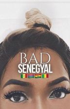 BAD SENEGYAL [R|B] by AYSHA_KMS