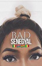 BAD SENEGYAL [R|B] by AYSHA_KMS
