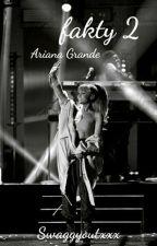 Fakty Ariana Grande 2 by Swaggyoutxxx