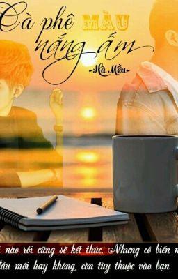Đọc truyện Cà phê màu nắng ấm