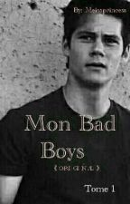 Mon Bad Boys 《Correction》《ORIGINAL 》 by Meisaprincesse