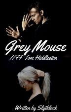 Grey mouse (FF Tom Hiddleston) by slythlock